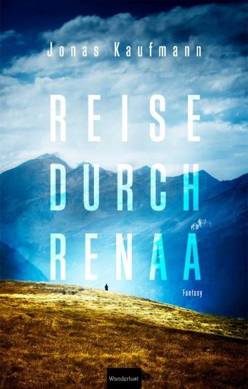 Wanderlust_Verlag_Reise_durch_Renaa_Cover_2